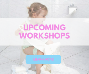 upcoming workshops toilet training